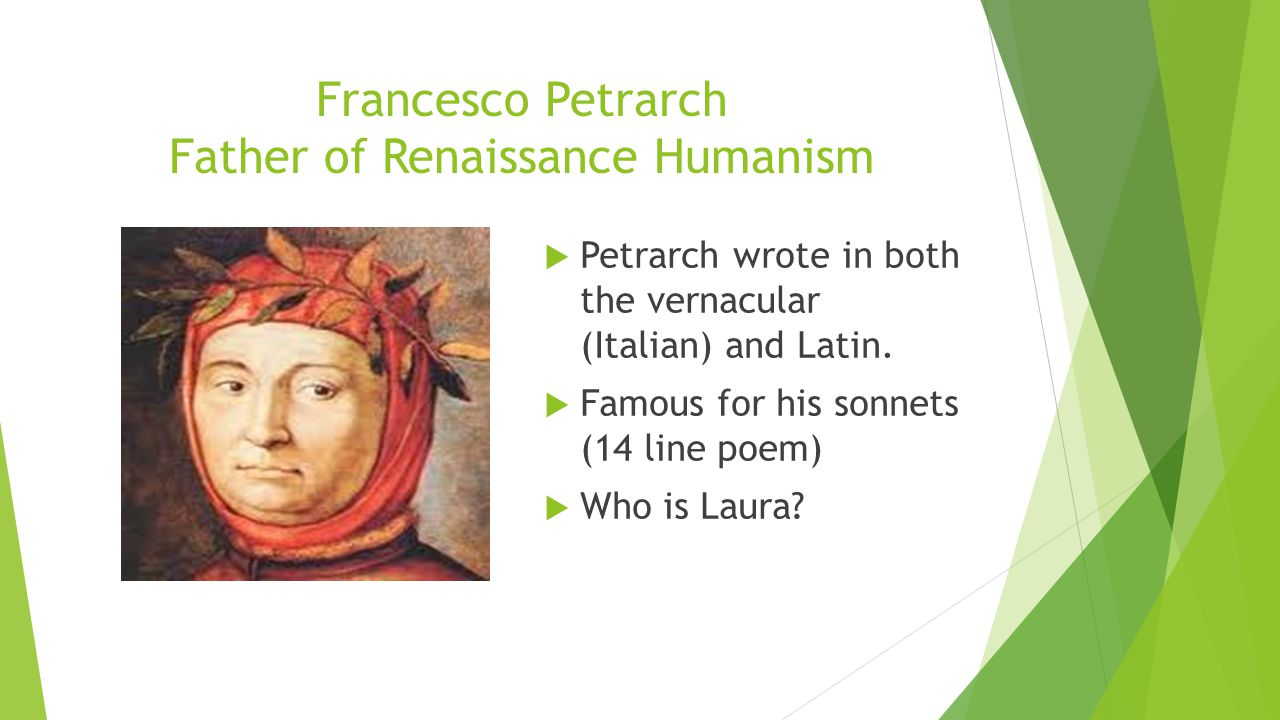 Francesco Petrarch Father of Renaissance Humanism