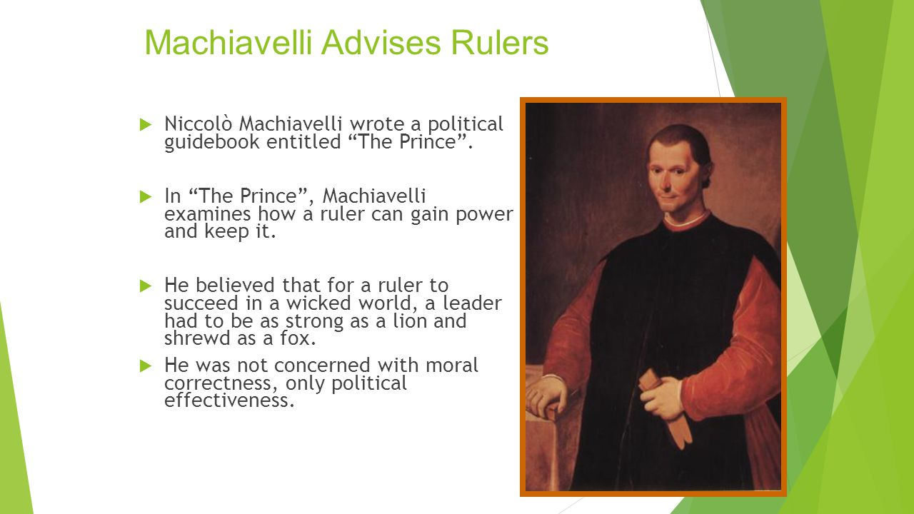 Machiavelli Advises Rulers