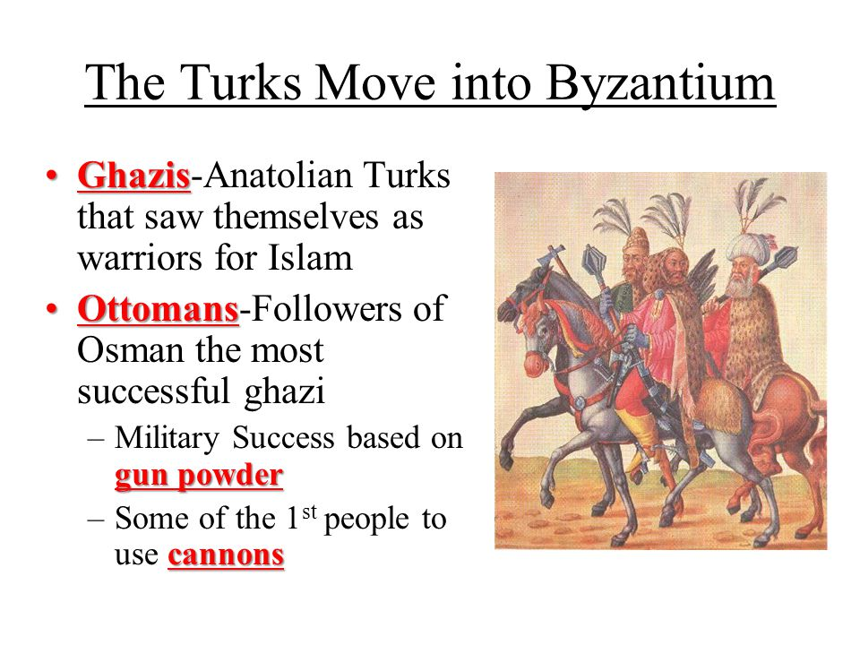 The Turks Move into Byzantium