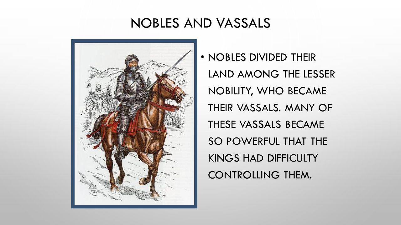 Nobles and Vassals