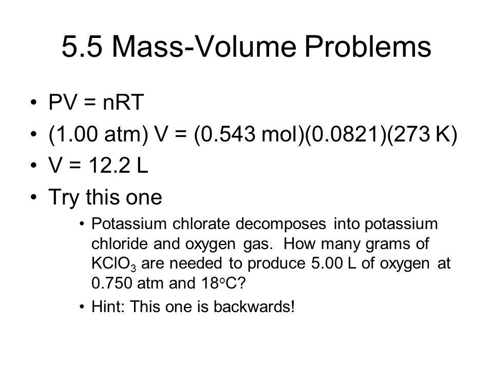 5.5 Mass-Volume Problems PV = nRT