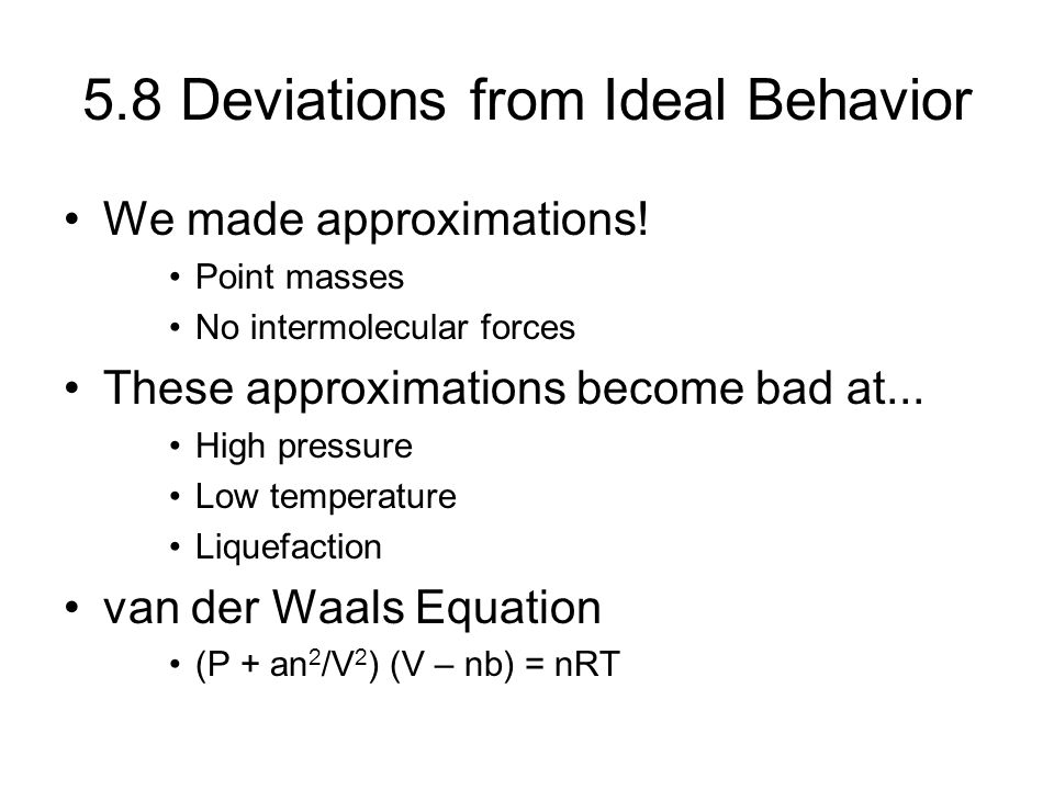 5.8 Deviations from Ideal Behavior