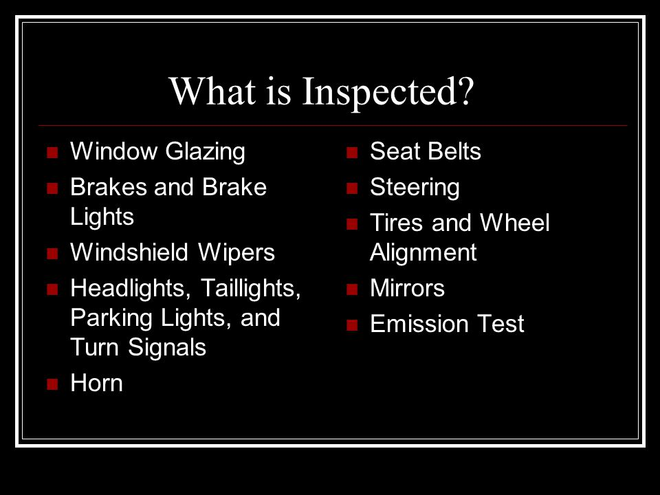 What is Inspected Window Glazing Brakes and Brake Lights