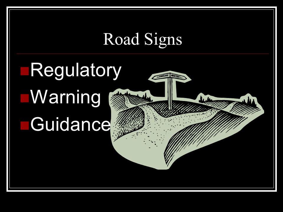 Road Signs Regulatory Warning Guidance