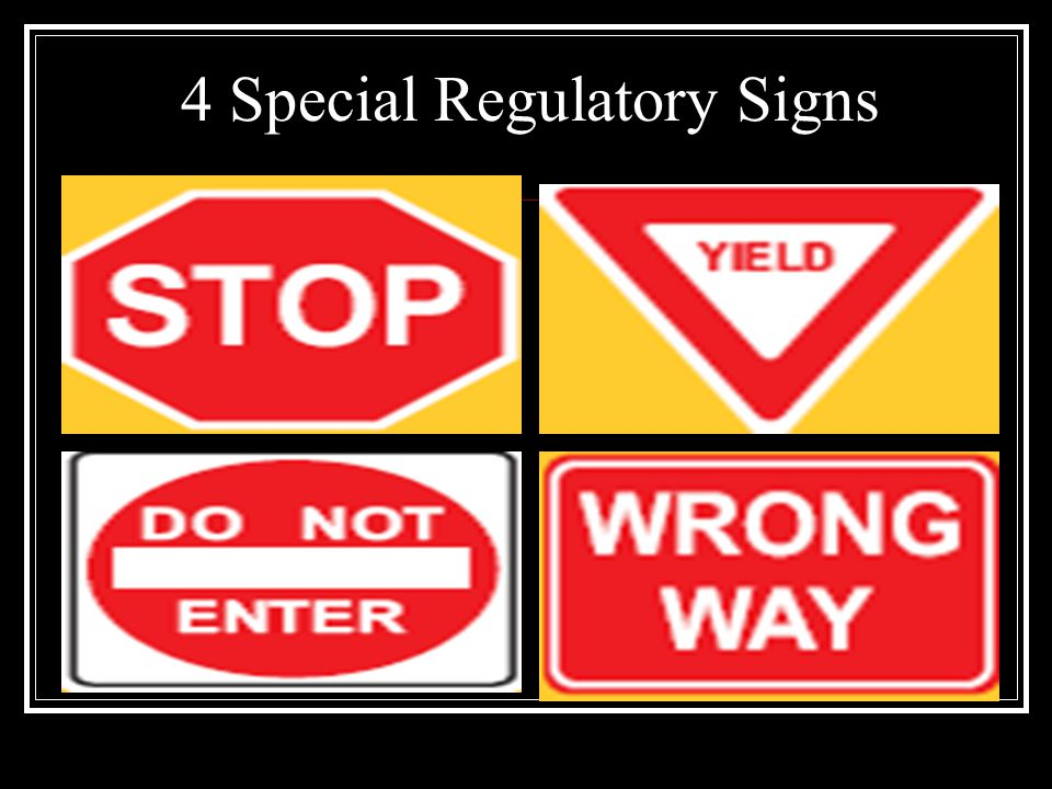 4 Special Regulatory Signs
