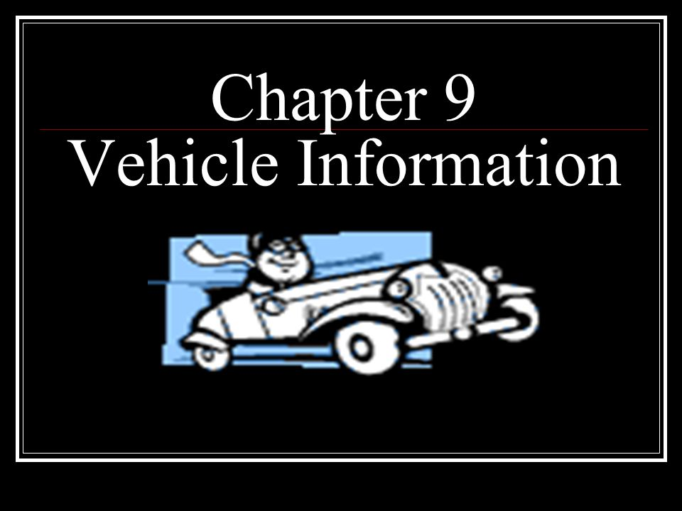 Chapter 9 Vehicle Information