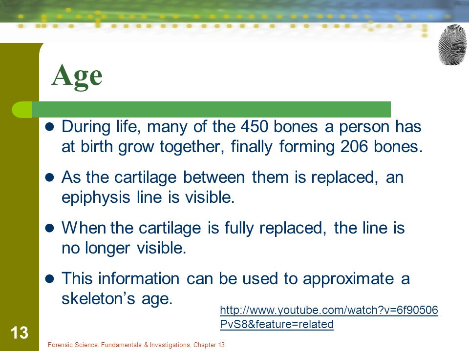 Age During life, many of the 450 bones a person has at birth grow together, finally forming 206 bones.