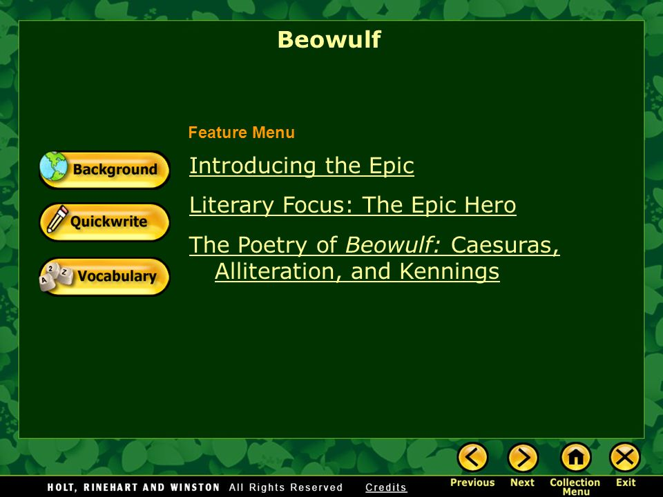 Beowulf Introducing the Epic Literary Focus: The Epic Hero
