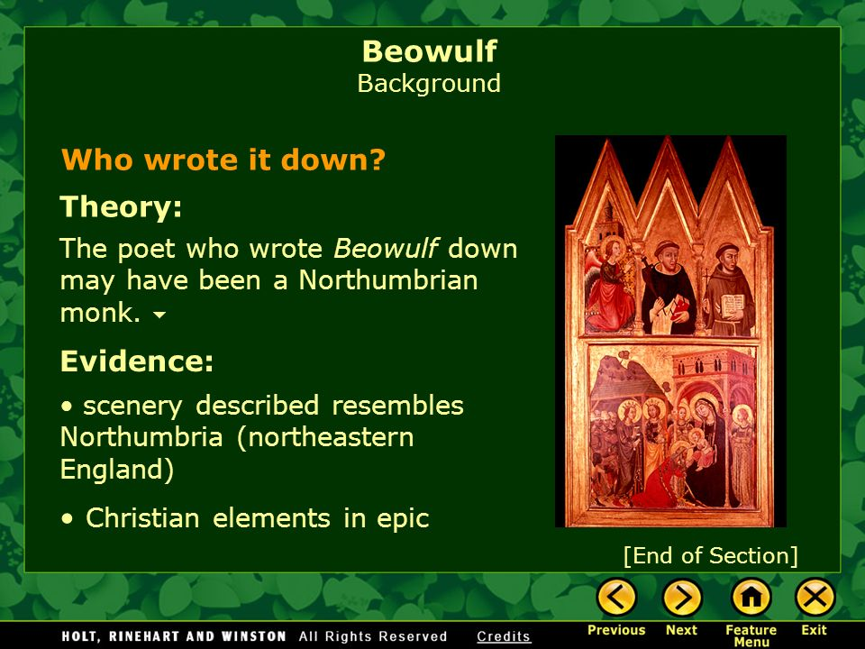 Beowulf Background Who wrote it down Theory: Evidence: