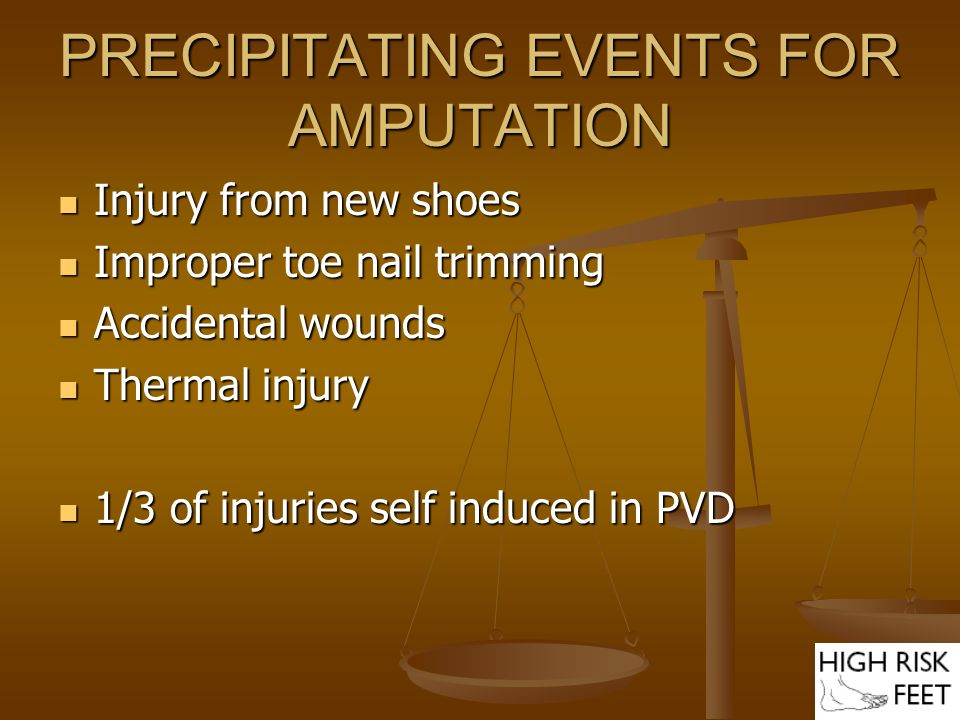 PRECIPITATING EVENTS FOR AMPUTATION