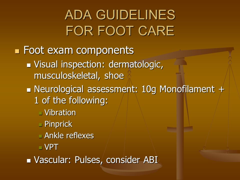 ADA GUIDELINES FOR FOOT CARE