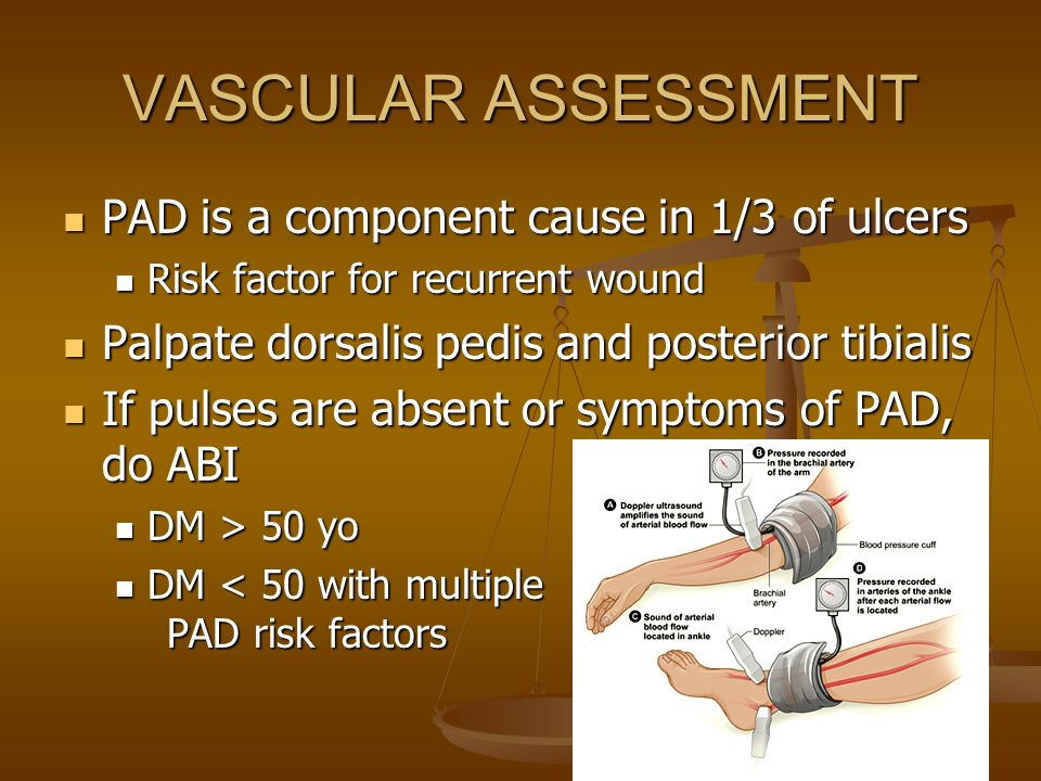 VASCULAR ASSESSMENT PAD is a component cause in 1/3 of ulcers