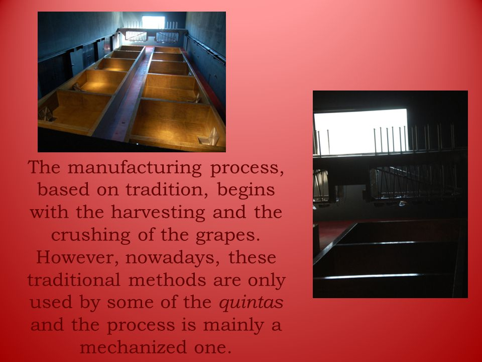 The manufacturing process, based on tradition, begins with the harvesting and the crushing of the grapes.