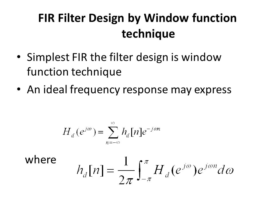 FIR Filter Design by Window function technique