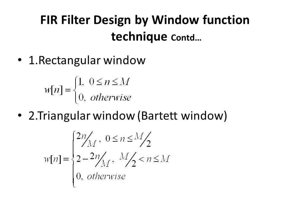 FIR Filter Design by Window function technique Contd…