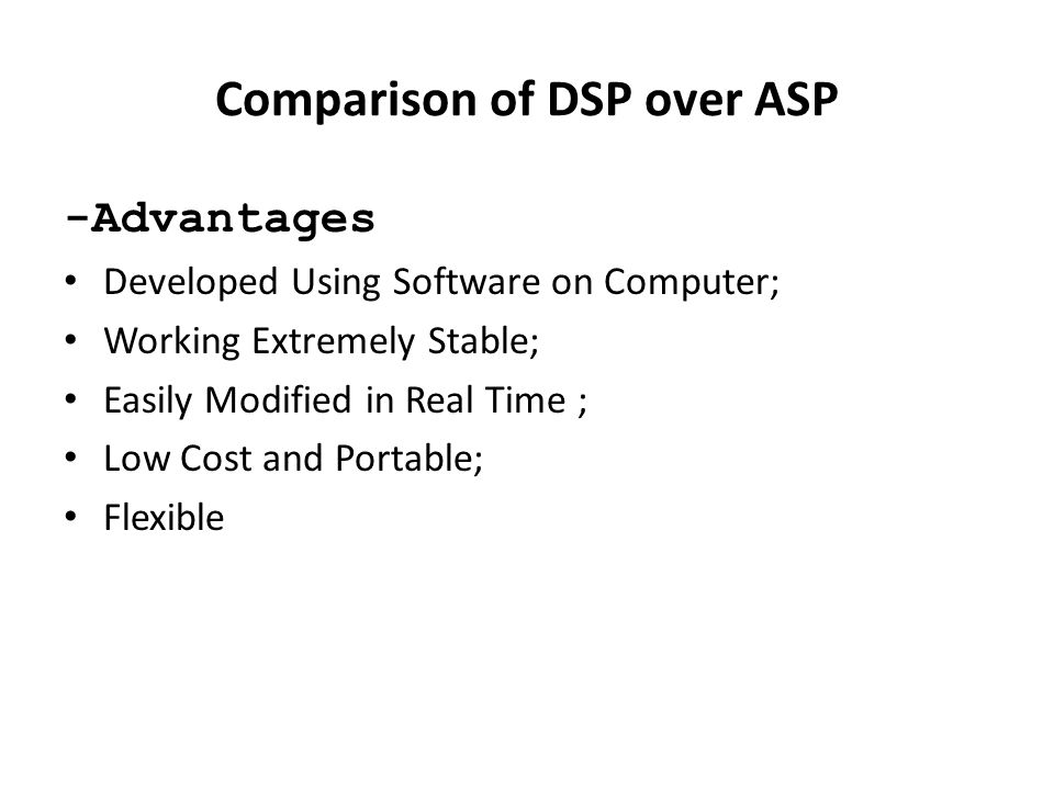 Comparison of DSP over ASP