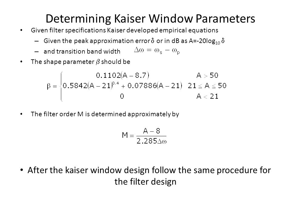 Determining Kaiser Window Parameters