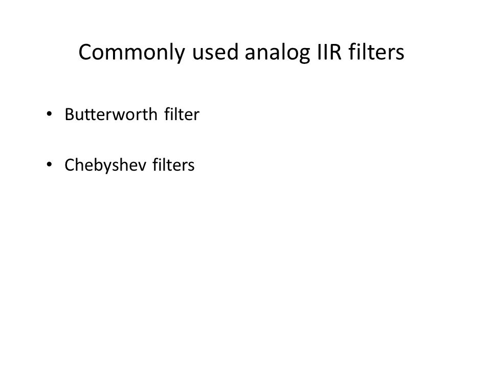 Commonly used analog IIR filters