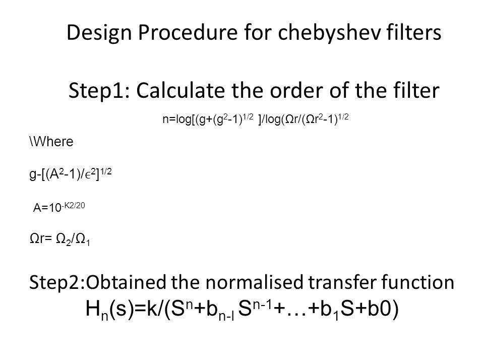 Design Procedure for chebyshev filters