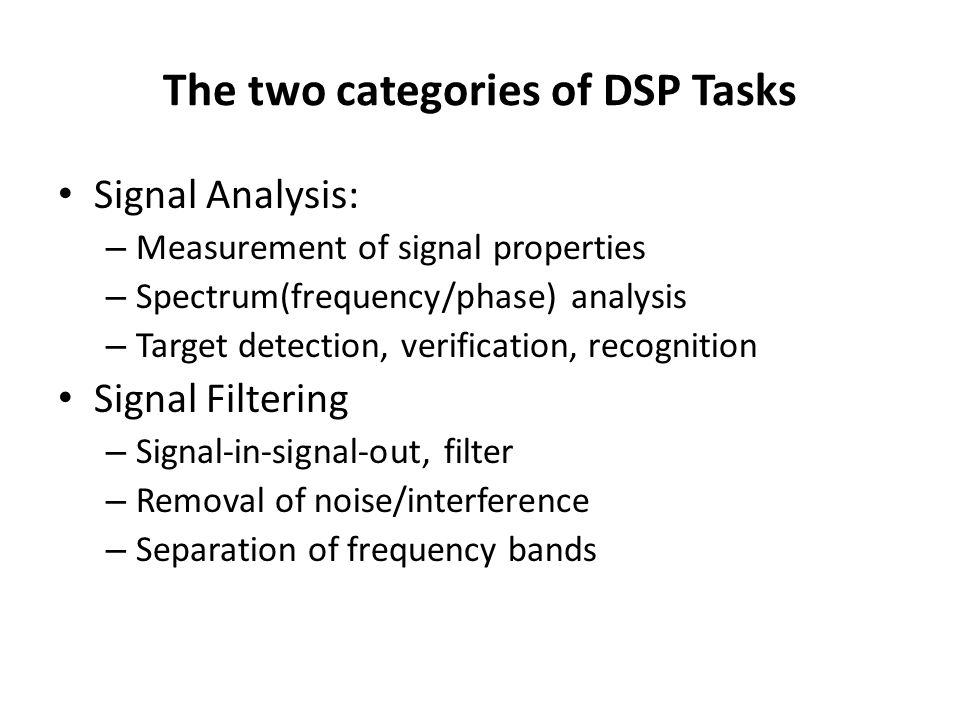 The two categories of DSP Tasks