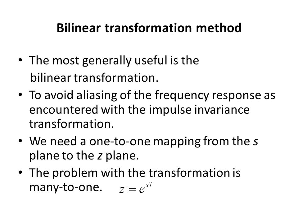 Bilinear transformation method