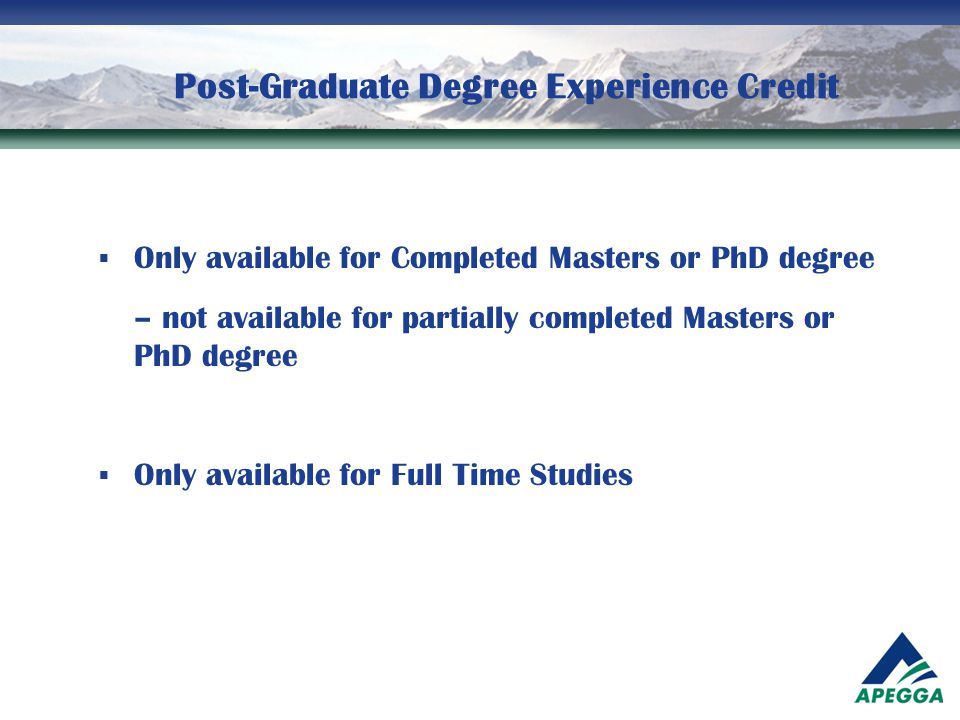 Post-Graduate Degree Experience Credit