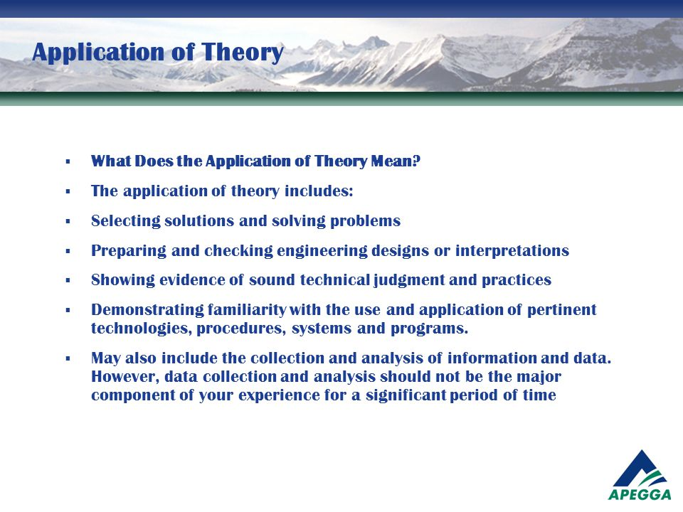 Application of Theory What Does the Application of Theory Mean