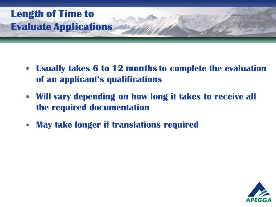 Length of Time to Evaluate Applications