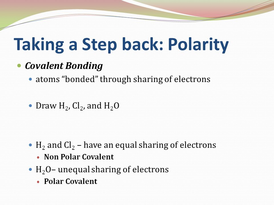 Taking a Step back: Polarity