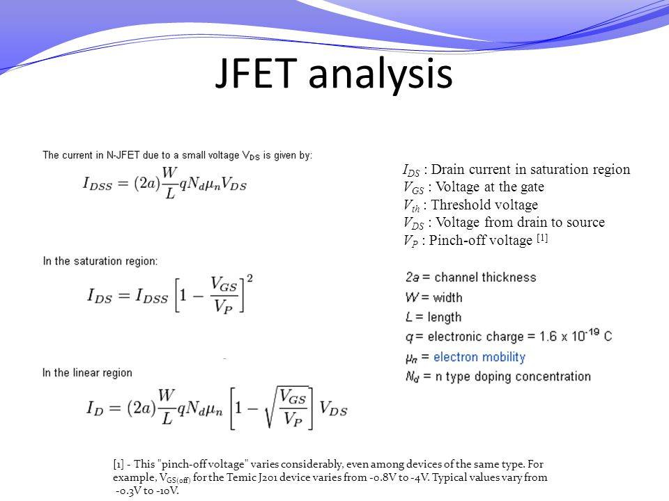 JFET analysis IDS : Drain current in saturation region