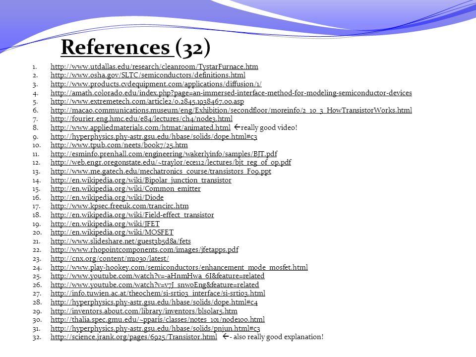 References (32) http://www.utdallas.edu/research/cleanroom/TystarFurnace.htm. http://www.osha.gov/SLTC/semiconductors/definitions.html.