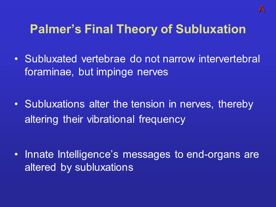 Palmer's Final Theory of Subluxation