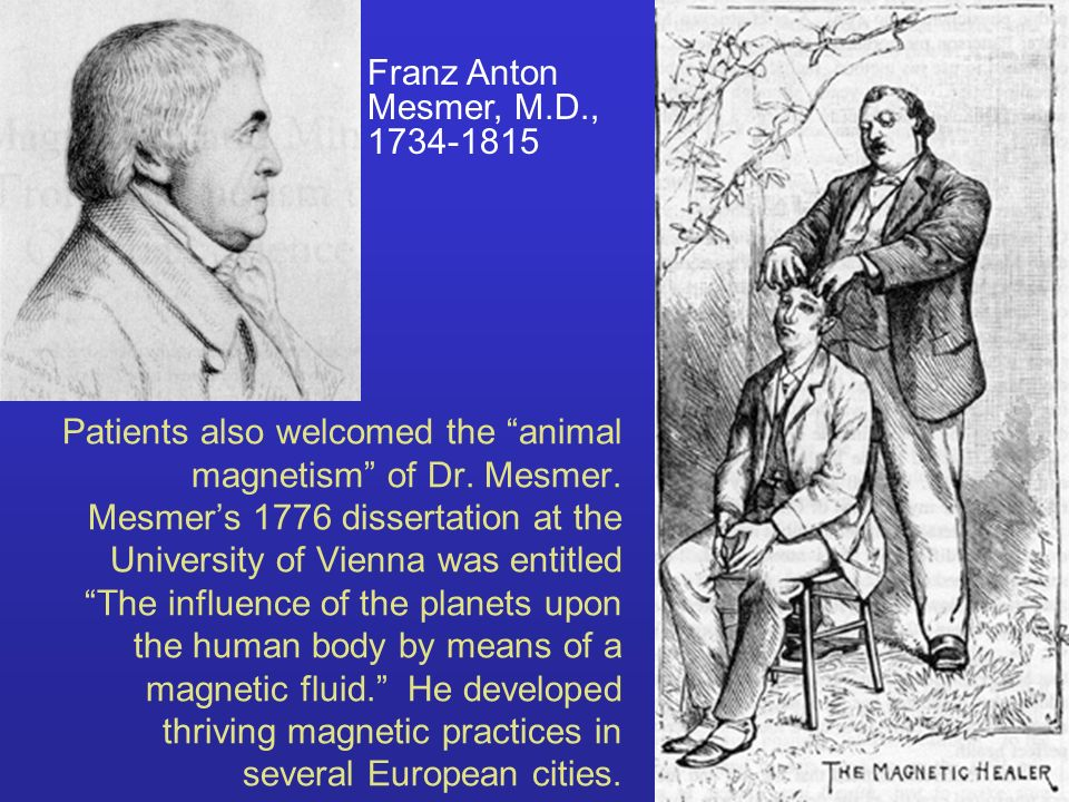 Franz Anton Mesmer, M.D., 1734-1815.