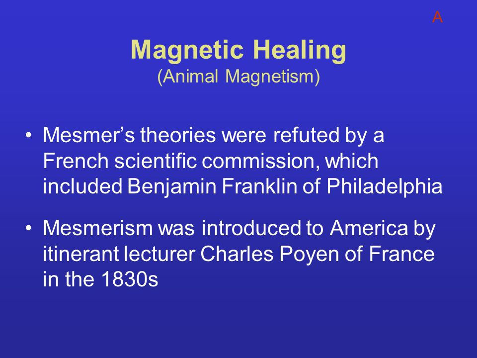 Magnetic Healing (Animal Magnetism)