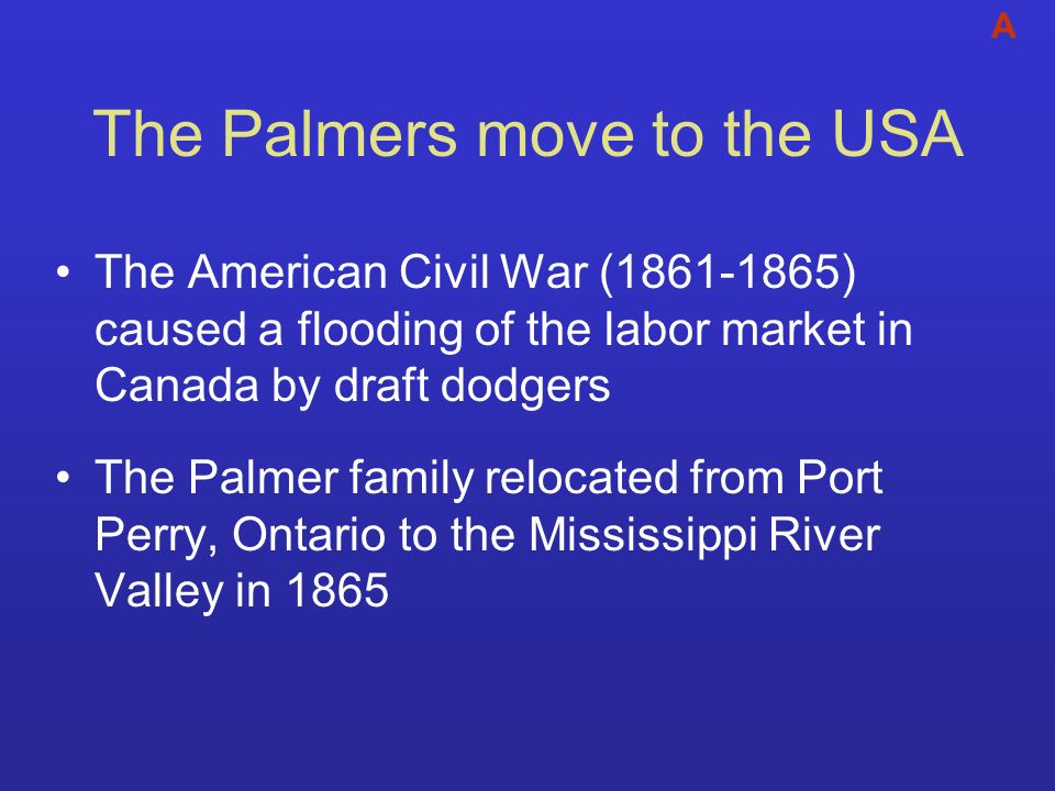 The Palmers move to the USA