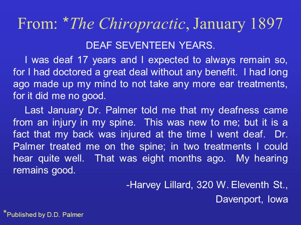 From: *The Chiropractic, January 1897