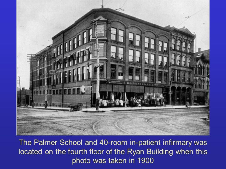 The Palmer School and 40-room in-patient infirmary was located on the fourth floor of the Ryan Building when this photo was taken in 1900