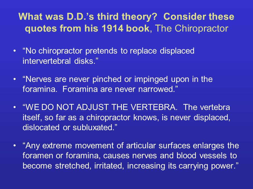 What was D. D. 's third theory