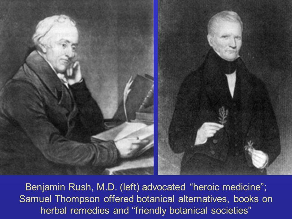 Benjamin Rush, M.D.