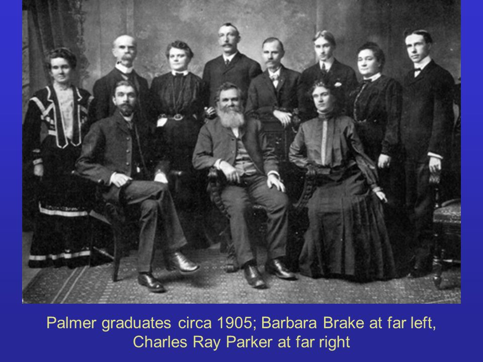 Palmer graduates circa 1905; Barbara Brake at far left, Charles Ray Parker at far right