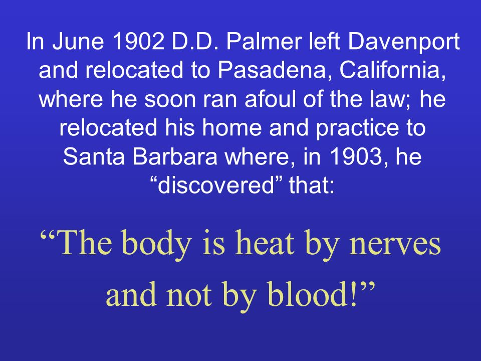 The body is heat by nerves and not by blood!