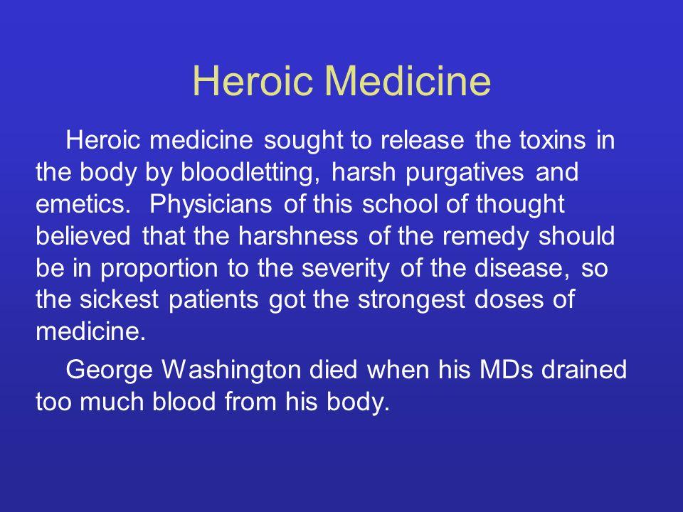 Heroic Medicine