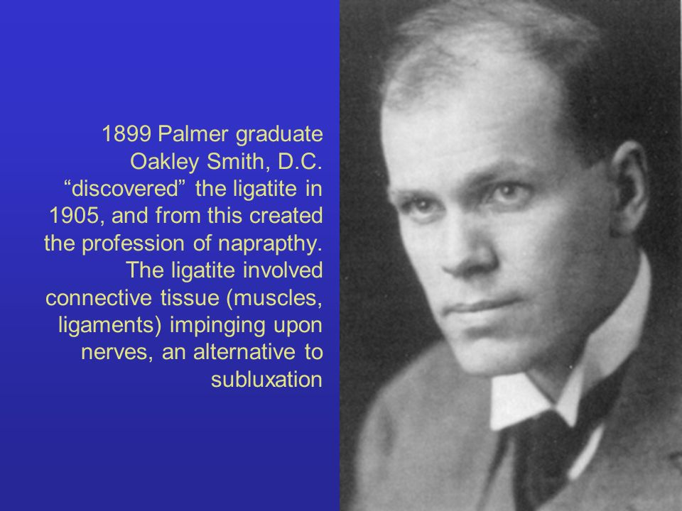 1899 Palmer graduate Oakley Smith, D. C