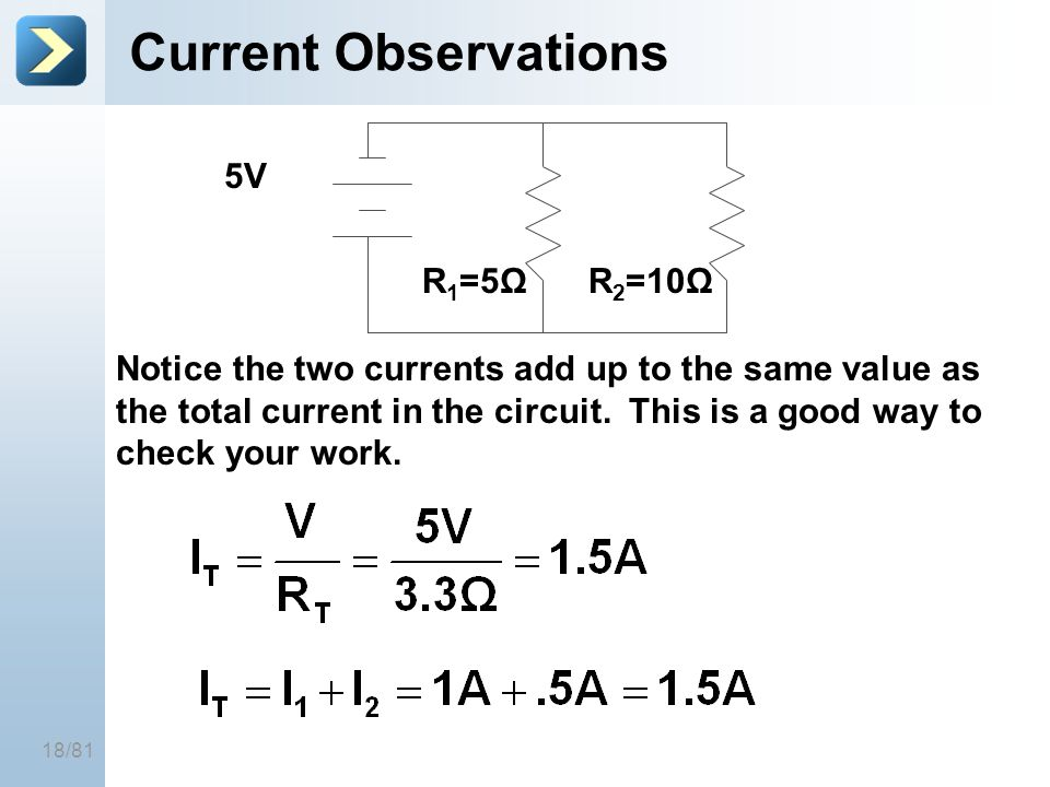 Current Observations 5V R1=5Ω R2=10Ω