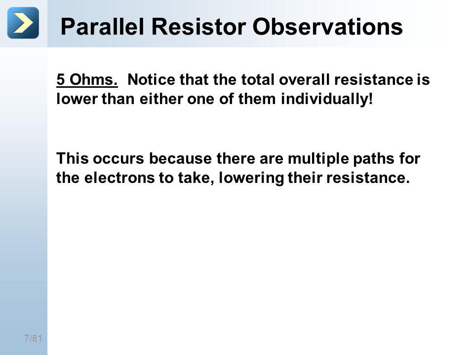 Parallel Resistor Observations