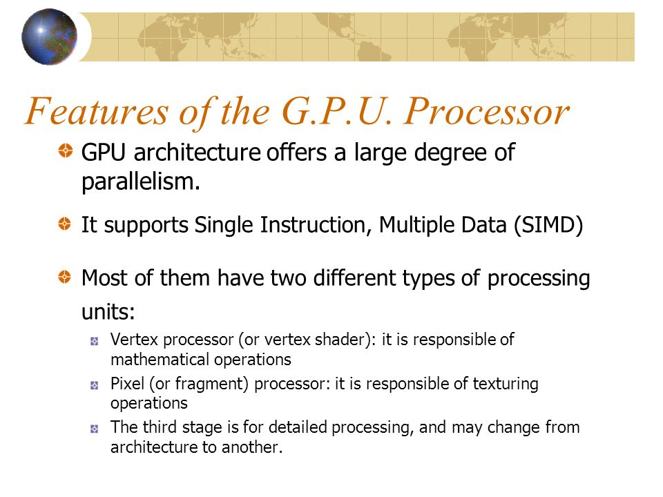 Features of the G.P.U. Processor
