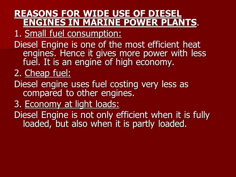 REASONS FOR WIDE USE OF DIESEL ENGINES IN MARINE POWER PLANTS.