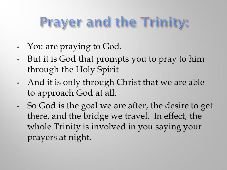 Prayer and the Trinity: