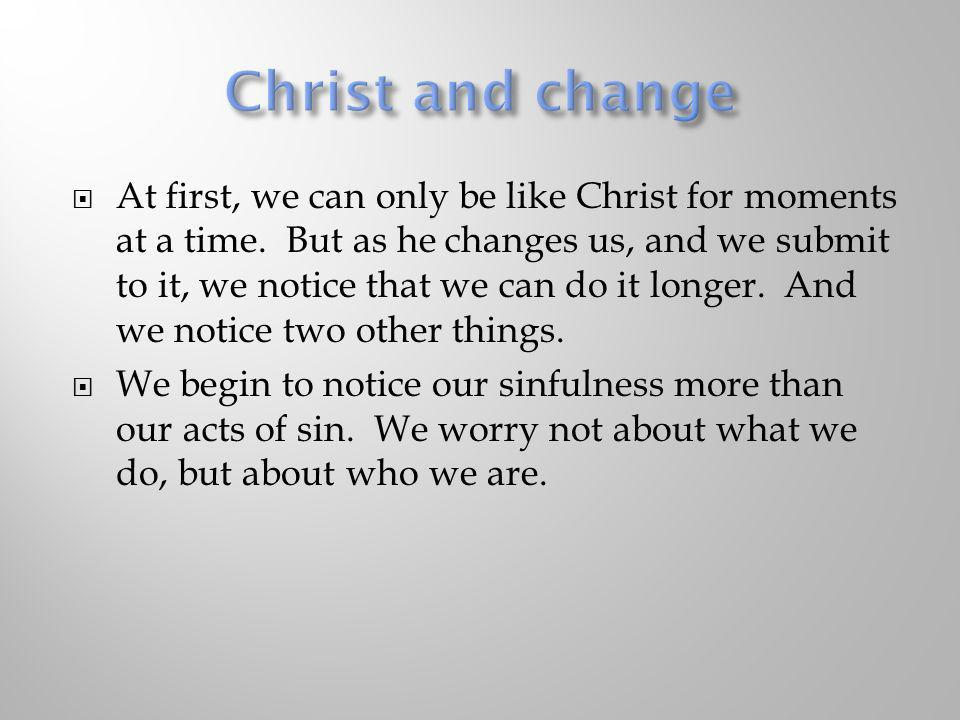 Christ and change