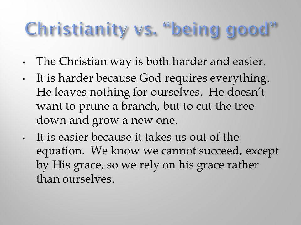 Christianity vs. being good